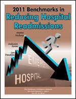 2011 Benchmarks in Reducing Hospital Readmissions