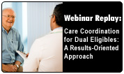 Care Coordination for Dual Eligibles: A Results-Oriented Approach