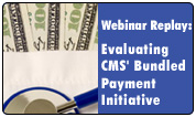 Evaluating CMS' Bundled Payment Initiative: Operational