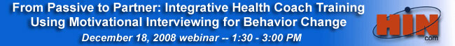 From Passive to Partner: Integrative Health Coach Training  Using Motivational Interviewing for Behavior Change
