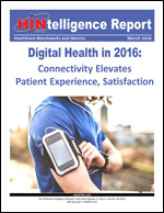 Digital Health in 2016: Connectivity Elevates Patient Experience, Satisfaction