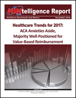 Healthcare Trends for 2017: ACA Anxieties Aside, Majority Well-Positioned for Value-Based Reimbursement