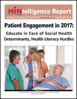 Patient Engagement in 2017: Educate in Face of Social Health Determinants, Health Literacy Hurdles