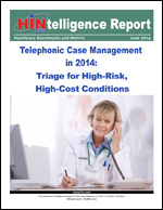 Telephonic Case Management in 2014: Triage for High-Risk, High-Cost Conditions