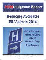 Reducing Avoidable ER Visits in 2014: Care Access, Primary Care Buy-In Remain Top Challenges