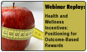 Health and Wellness Incentives: Positioning for Outcome-Based Rewards