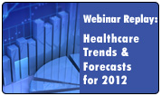 Healthcare Trends in 2012: A Strategic Industry Forecast