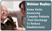Home Visits: Assessing Complex Patients Post-Discharge To Reduce Readmissions