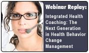 Integrated Health Coaching: The Next Generation in Health Behavior Change Management
