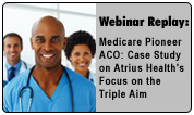 Medicare Pioneer ACO: A Case Study on Atrius Health's Focus on the Triple Aim