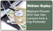 Medicare Pioneer ACO Year One: Lessons from a Top-Performer