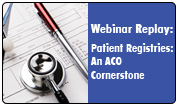 Patient Registries: An ACO Cornerstone