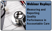 Performance Quality Measurement and Reporting for Accountable Care