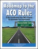Roadmap to the ACO Rule
