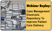 Leveraging Case Management Tools and Technology to Improve Outcomes