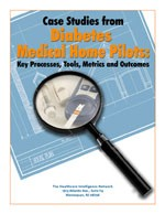 Case Studies from Diabetes Medical Home Pilots