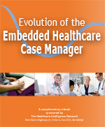 Evolution of the Embedded Healthcare Case Manager