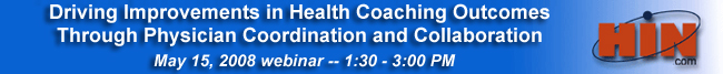Driving Improvements in Health Coaching Outcomes Through Physician Collaboration and Coordination