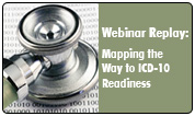 Mapping the Way to ICD-10 Readiness