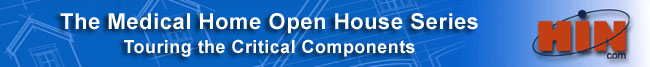 Medical Home Open House Series
