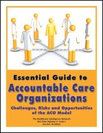 Guide to Accountable Care Organizations